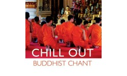 Chill Out Buddhist Chant